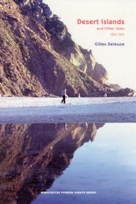 Desert Islands by Gilles Deleuze