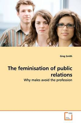 The Feminisation of Public Relations by Greg Smith image