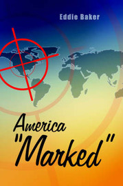"America ""Marked"" by Eddie Baker image"