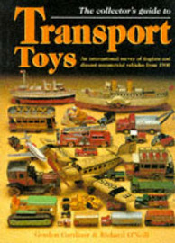 TRANSPORT TOYS, COLLECTOR'S GUIDE