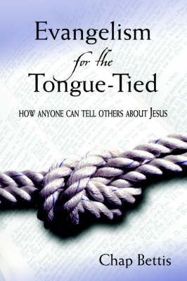 Evangelism for the Tongue-Tied by Chap Bettis image
