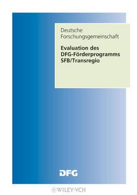 Evaluation Des DFG-forderverfahrens Sonderforschungsbereiche-transregio
