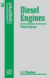 Diesel Engines by A.J. Wharton