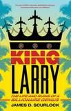 King Larry by James D Scurlock