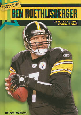 Ben Roethlisberger by Tom Robinson