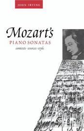 Mozart's Piano Sonatas by John Irving