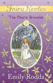 Charm Bracelet (Fairy Realm #1) by Emily Rodda image