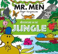 Mr. Men Adventure in the Jungle by Egmont Publishing UK