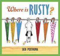 Where is Rusty by Sieb Posthuma