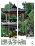Business Principles for Landscape Contracting by Steven Cohan