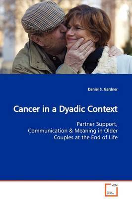 Cancer in a Dyadic Context by Daniel S. Gardner image
