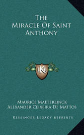 The Miracle of Saint Anthony by Maurice Maeterlinck