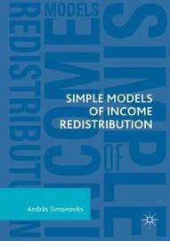 Simple Models of Income Redistribution by Andras Simonovits