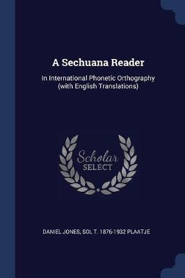 A Sechuana Reader by Daniel Jones