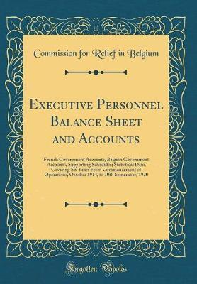 Executive Personnel Balance Sheet and Accounts by Commission For Relief in Belgium image