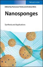Nanosponges