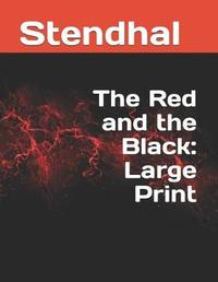 The Red and the Black by . Stendhal