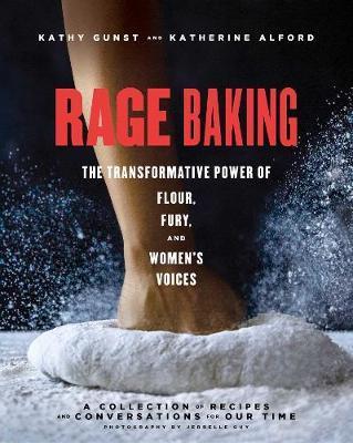 Rage Baking by Katherine Alford