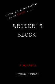 Writer's Block by Bruce Kimmel