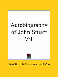 Autobiography of John Stuart Mill (1924) by John Stuart Mill image
