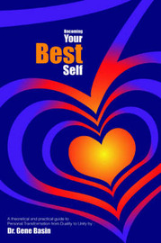 Becoming Your Best Self by Gene Basin