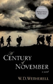 A Century of November by W.D. Wetherell image
