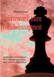 Framework Zum It-Risikomanagement by Michael Lenges