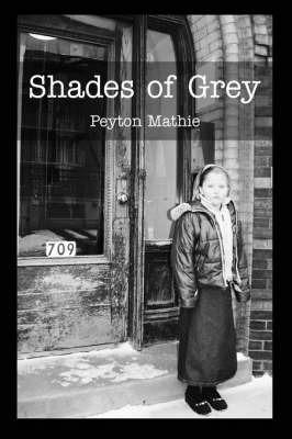 Shades of Grey by Peyton Mathie