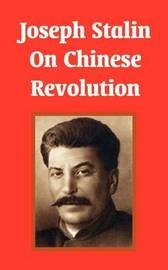 Joseph Stalin on Chinese Revolution by Joseph Stalin image
