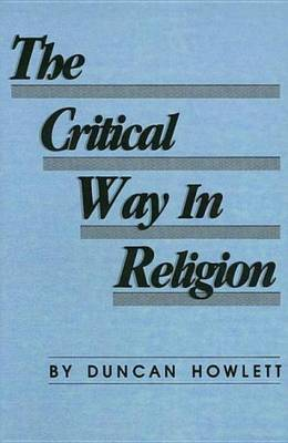 Critical Way in Religion by Duncan Howlett image