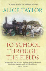 To School Through the Fields by Alice Taylor image