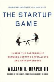 The Startup Game by William H Draper