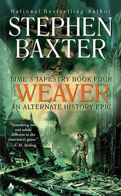 Weaver by Stephen Baxter
