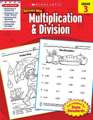 Scholastic Success with Multiplication & Division, Grade 3 by Libby Beck image
