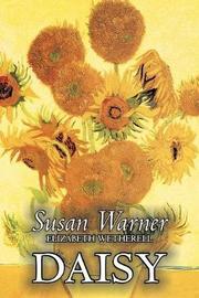 Daisy by Susan Warner, Fiction, Literary, Romance, Historical by Susan Warner