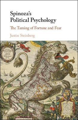 Spinoza's Political Psychology by Justin Steinberg image