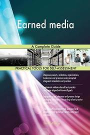 Earned Media a Complete Guide by Gerardus Blokdyk image