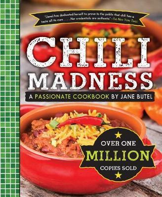 Jane Butel's Chili Madness by Jane Butel