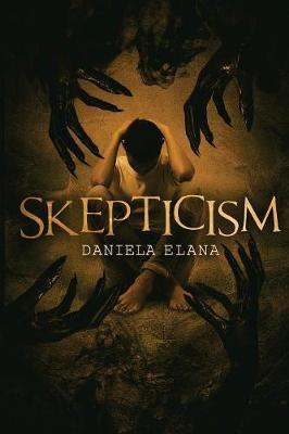 Skepticism by Daniela Elana
