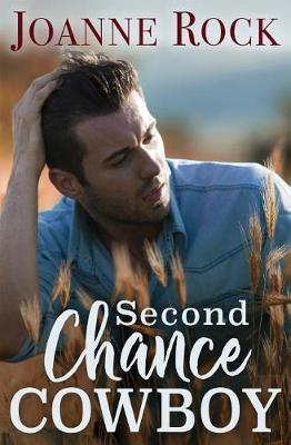 Second Chance Cowboy by Joanne Rock image