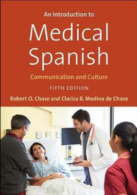 An Introduction to Medical Spanish by Robert O Chase image