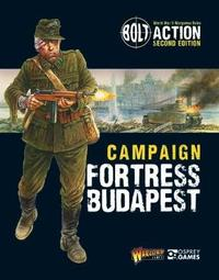 Bolt Action: Campaign: Fortress Budapest by Warlord Games image
