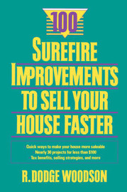 100 Surefire Improvements to Sell Your House Faster by Roger D. Woodson image