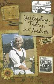 Yesterday, Today and Forever by Maria Von Trapp
