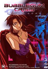 Bubblegum Crisis Tokyo 2040: 3 on DVD