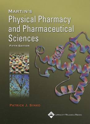 Martin's Physical Pharmacy and Pharmaceutical Sciences by Patrick J. Sinko image