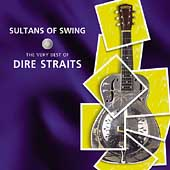 Sultans Of Swing: The Very Best Of Dire Straits by Dire Straits