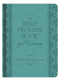 The Bible Promise Book for Women Prayer Edition Journal by Compiled by Barbour Staff