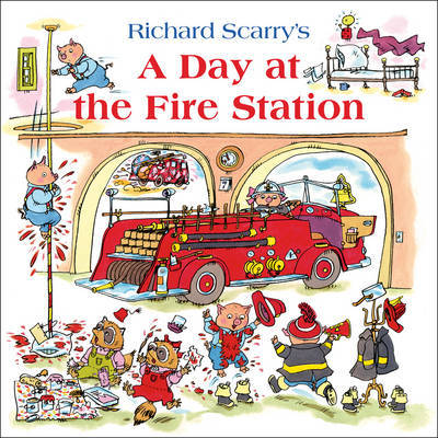 A Day at the Fire Station by Richard Scarry