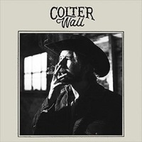 Colter Wall by Colter Wall